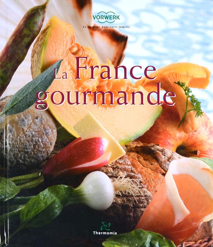 La France gourmande