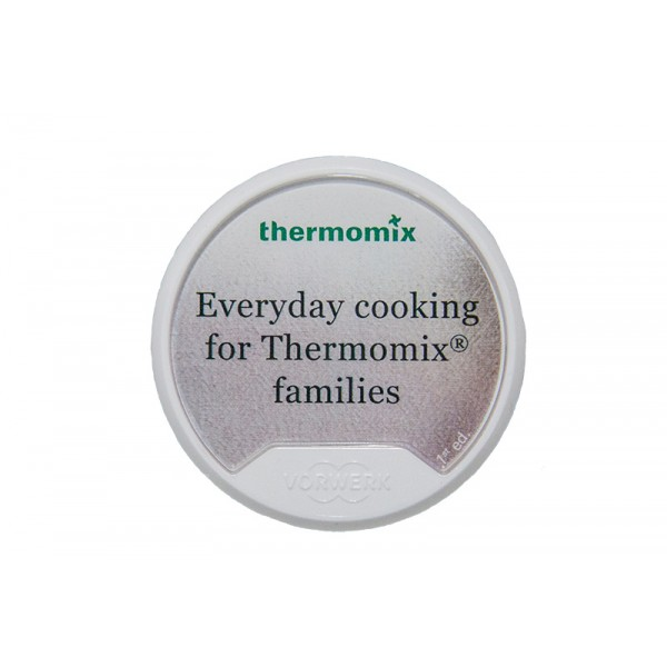 Everyday Cooking for Thermomix Families – Clé recettes