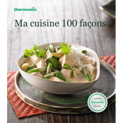 Ma cuisine 100 façons (Varoma II)