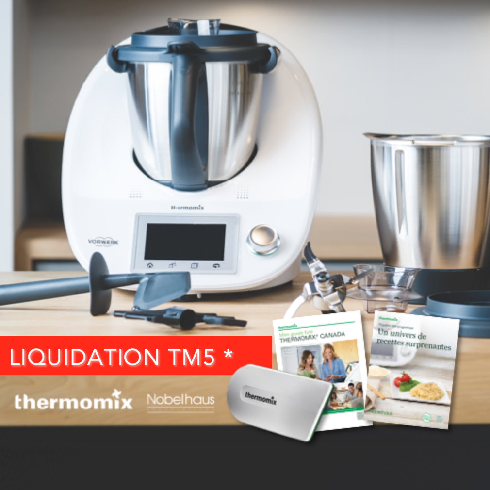 Gagner Un Thermomix Tm5 2018 thermomix tm5 clearance bundle – nobelmix – thermomix canada
